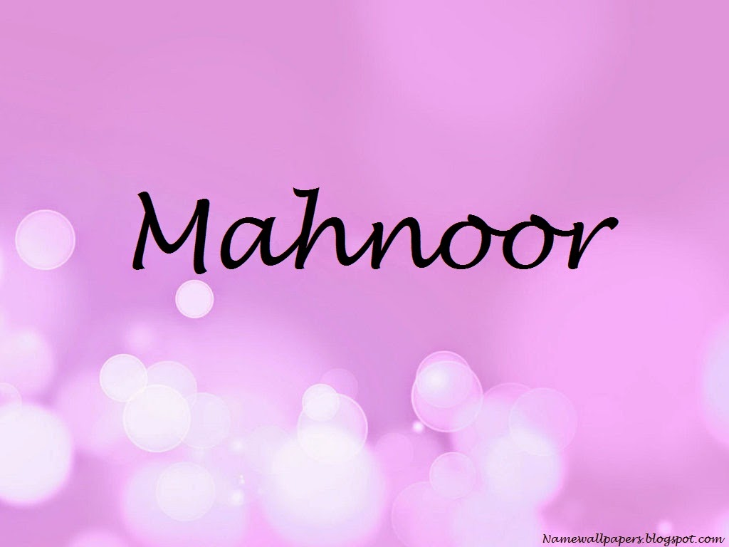 Mahnoor Name Wallpaper Hd Images And Pictures Picamon
